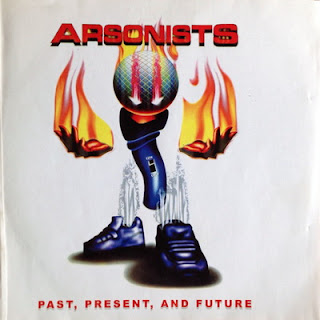 Arsonists - Past, Present & Future (2001) Flac