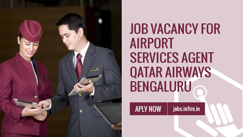 Job Vacancy for Airport Services Agent in Qatar Airways Bengaluru, Karnataka
