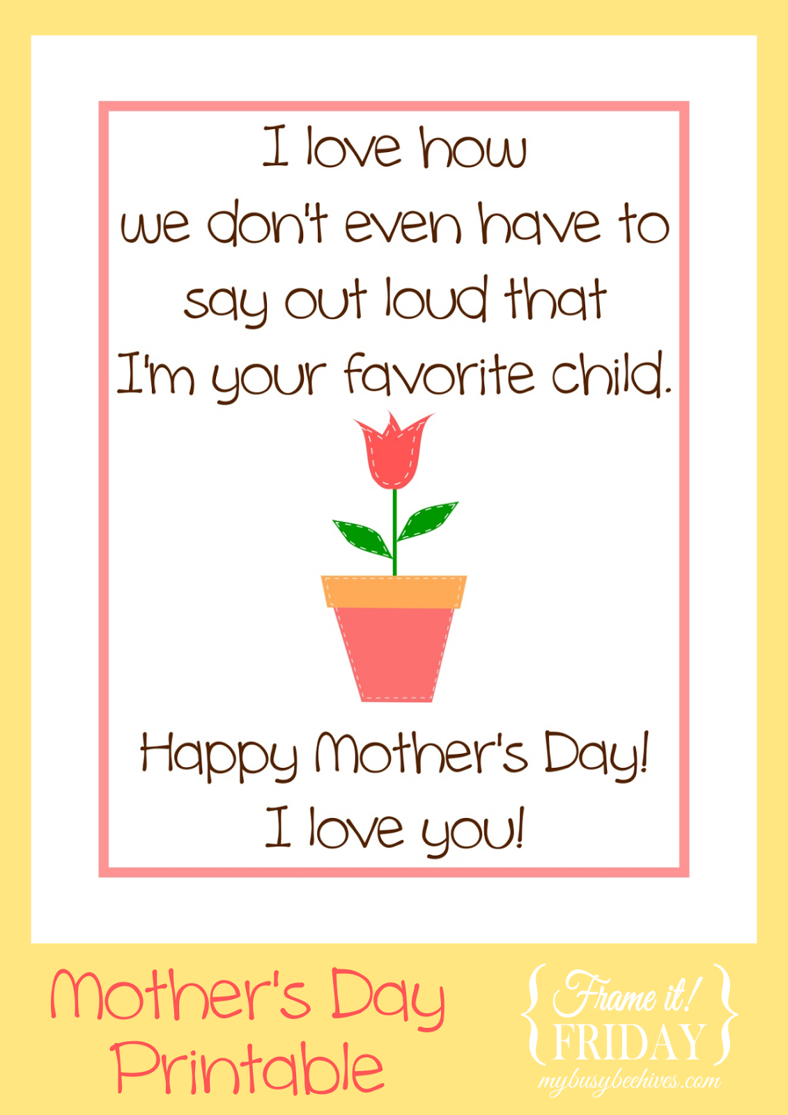 My Busy Beehives...: Favorite Child... a Mother's Day ...