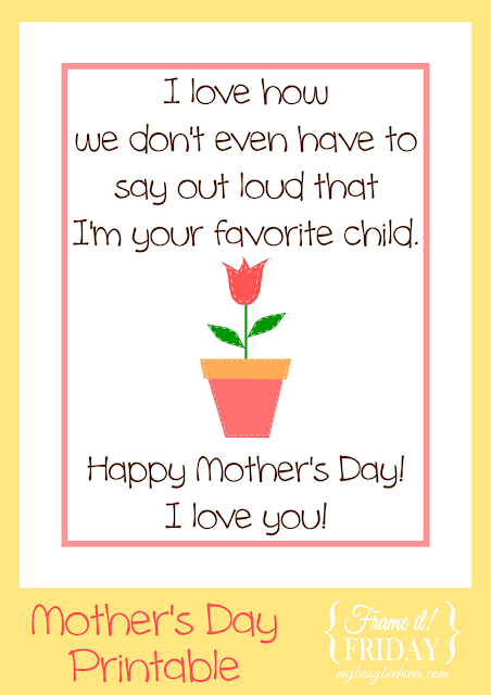 Favorite Child... a Mother's Day free printable