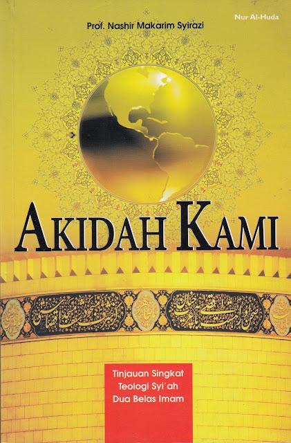 """Penyimpangan Syiah dalam Buku """"Akidah Kami; Tinjauan Singkat Teologi Syi'ah Dua Belas Imam"""""""