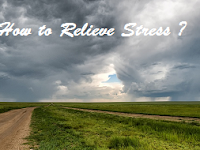 How to Relieve Stress ?
