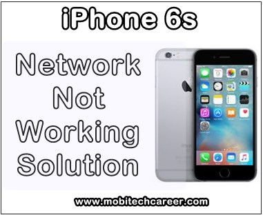 Apple iPhone 6s Network Not Working Problems & Faults Solution