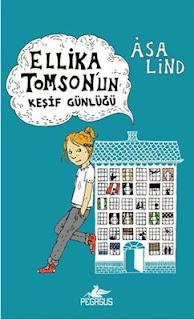 Asa Lind - Ellika Tomsonun Kesif Günlügü