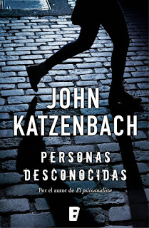 http://www.edicionesb.com/catalogo/autor/john-katzenbach/147/libro/personas-desconocidas_4316.html