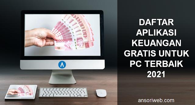 Daftar Aplikasi Keuangan Gratis Untuk PC Terbaik 2021