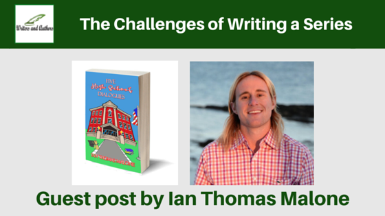 The Challenges of Writing a Series, guest post by Ian Thomas Malone