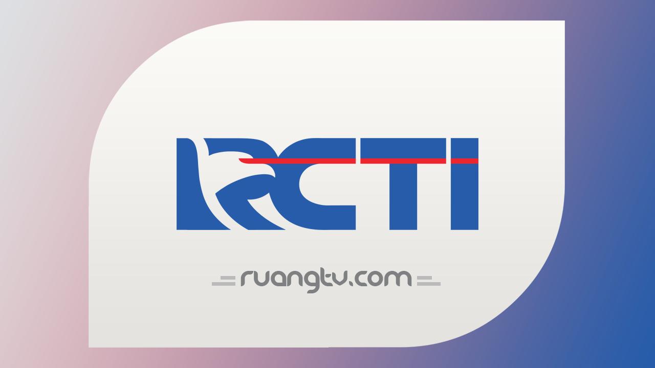 Nonton RCTI Live Streaming TV Online Kualitas HD Gratis