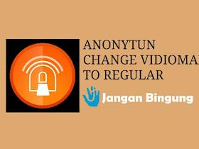 Ini dia cara mengubah Kuota Vidiomax menjadi Kuota Regular Telkomsel dengan Anonytun - Responsive Blogger Template