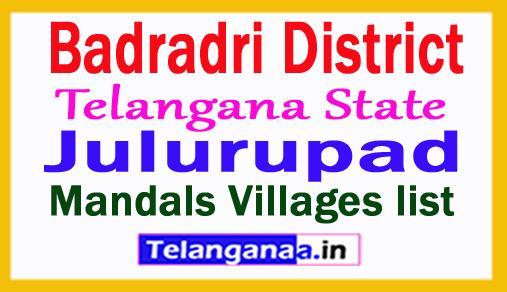 Julurupad Mandal Villages in Badradri Kothagudem District Telangana