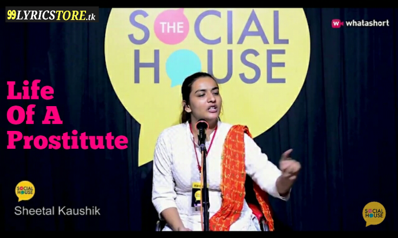 Life Of The Prostitute By Sheetal Kaushik | Poetry | The Social House | Whatashort, Beautiful Poem on prostitute