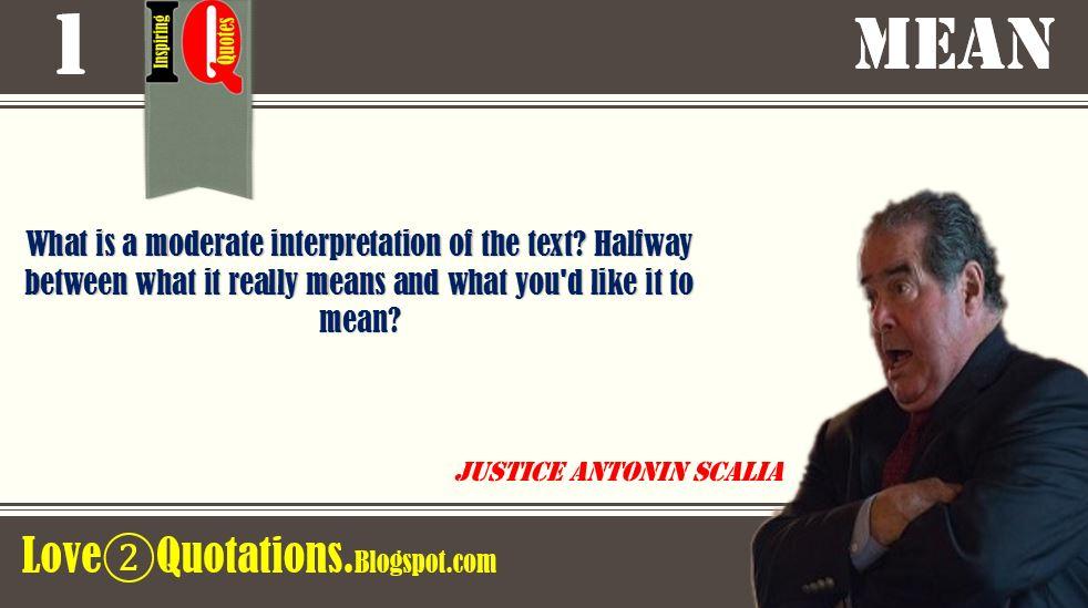 Antonin Scalia Quotes | Inspirational Quotes Iq 1 Justice Antonin Scalia Inspiring