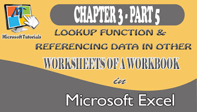 Lookup Function And Referencing Data In Other Worksheets Of An Excel Workbook
