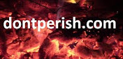 Go to our main ministry dontperish.com