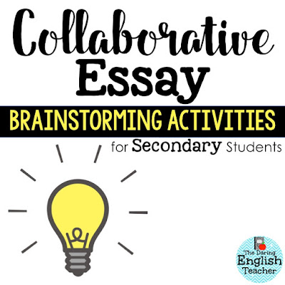 Collaborative Essay Brainstorming Activities for Secondary ELA Teachers