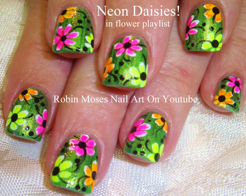 Nail Art by Robin Moses: Neon Daisy Nails 2!   Spring 2018 Nail Art ...