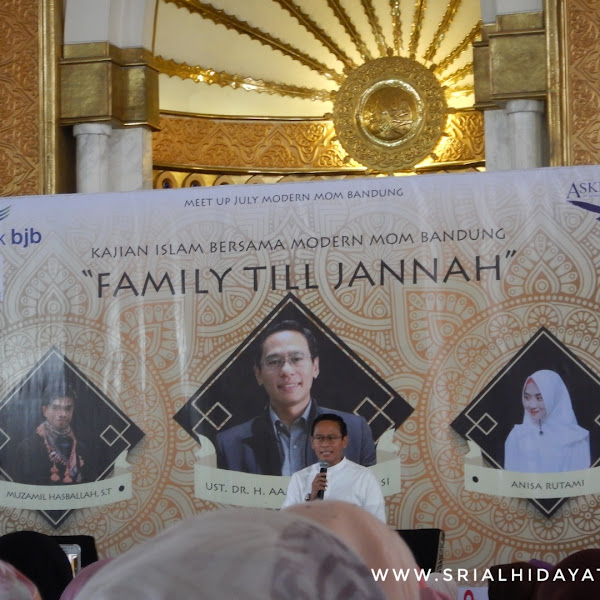 Kajian Modern Mom Bandung Family Till Jannah With Ustadz Aam Amiruddin