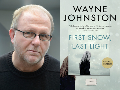 Wayne Johnston, author of First Snow, Last Light
