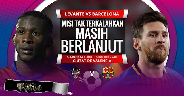 Prediksi Levante Vs Barcelona, Senin 14 Mei 2018 Pukul 01.45 WIB @ SCTV
