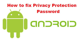 Fix Privacy Protection Password