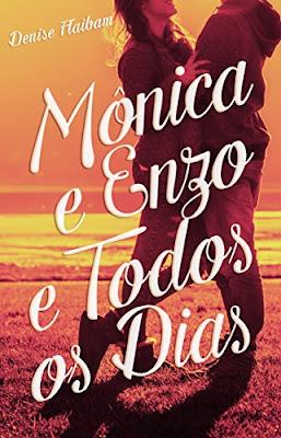 Mônica e Enzo e Todos os Dias - Denise Flaibam | Resenha