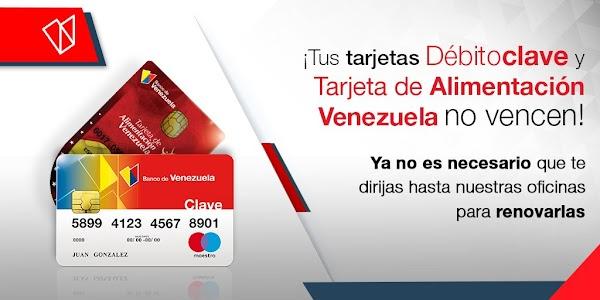 Ahora tus tarjetas de Débitoclave y Alimentación del Banco de Venezuela no vencen