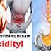 Using This Top 10 Home Remedies You Can Cure Your Acidity Naturally, Fast And Hassle Free!