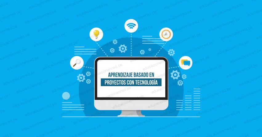 CURSO VIRTUAL: Aprendizaje Basado en Proyectos con Tecnología [INSCRIPCIÓN]