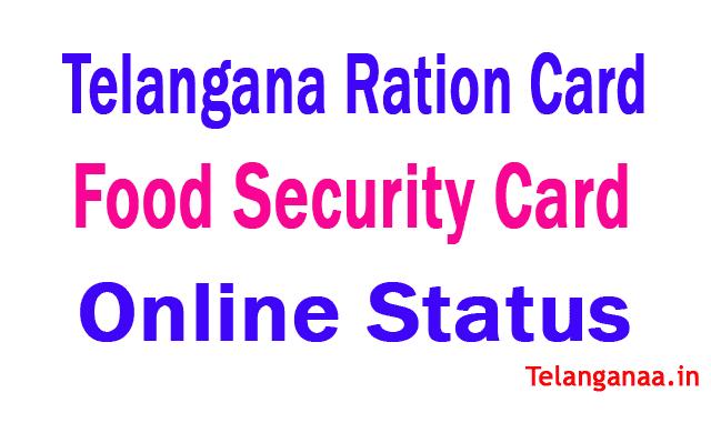 Telangana State Ration Card / Food Security Card Status