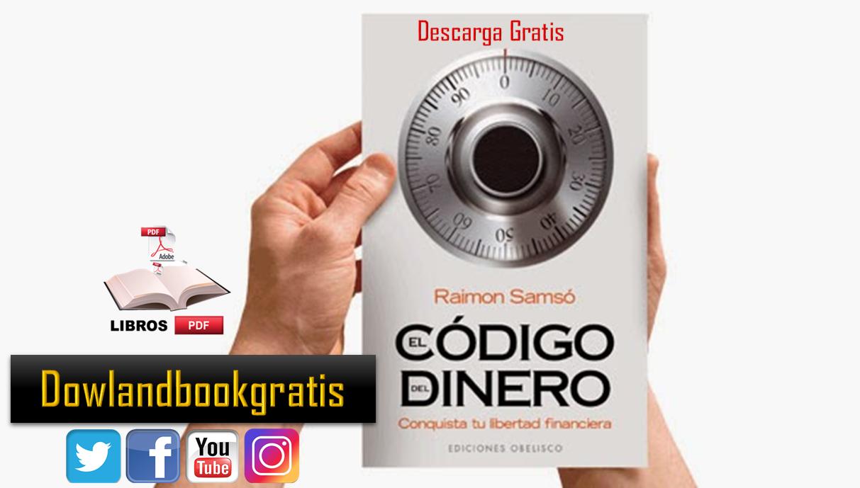 EL CODIGO DEL DINERO DE RAIMON SAMSO PDF GRATIS