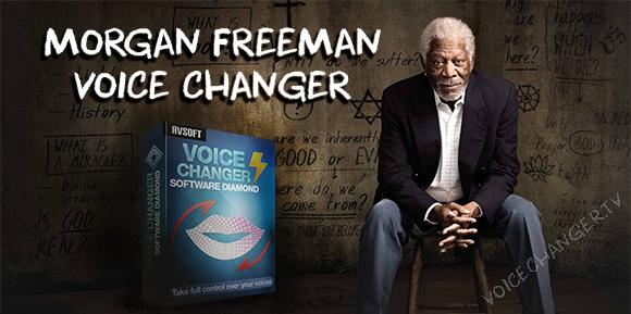 Change your voice as Morgan Freeman