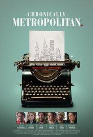 Cronicamente Metropolitano - Legendado