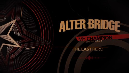 Lirik Lagu My Champion Alter Bridge Terjemahan