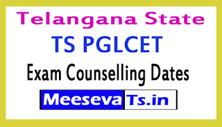 TS PGLCET Exam Counselling Dates 2017