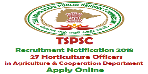 TSPSC Agriculture & Cooperation Department Recruitment 2018