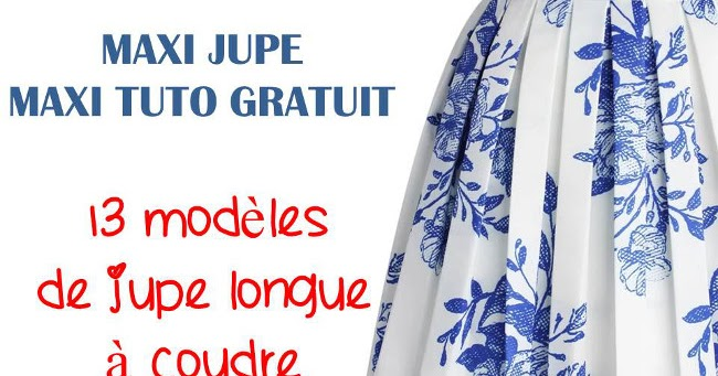 Bettinael Passion Couture Made In France Maxi Jupe Plusieurs Modeles Facile A Faire
