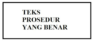 √ TEKS PROSEDUR KOMPLEKS YANG BENAR (4 HAL)