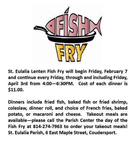 2-7 Fish Fry, St. Eulalia Parish Center, Coudersport