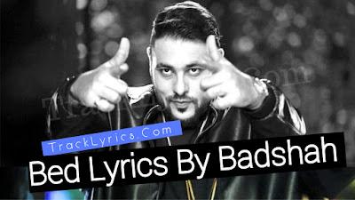 Bed-song-Lyrics-In-Hindi-English-Badshah-Rap-Song-2018