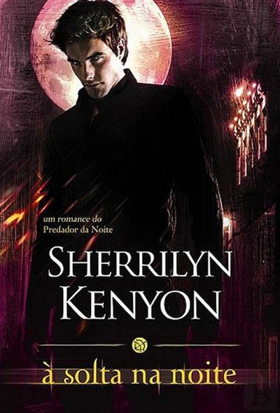 capa-do-livro-À-Solta-na-Noite-Sherrilyn-Kenyon