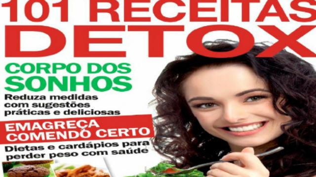 101 Receitas Detox - Segredo do Corpo Perfeito