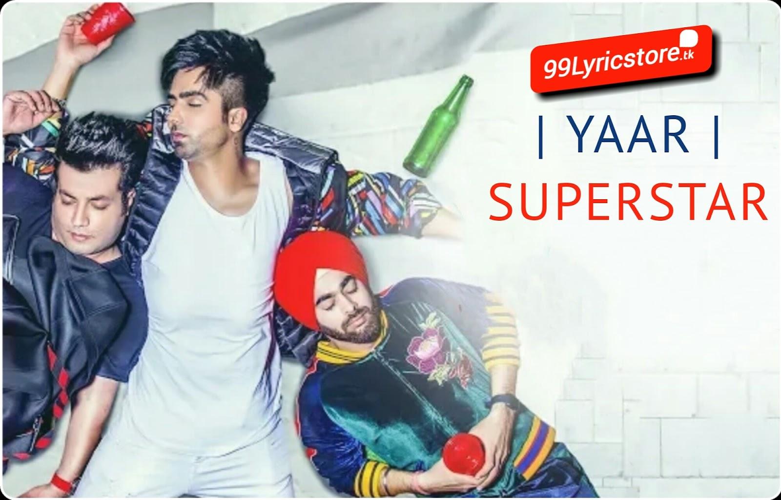 Yaar Superstar Harrdy Sandhu Lyrics