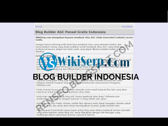 Wikiserp - Blog Builder Indonesia | Untuk kamu yang ingin membuat sebuah situs auto generated content atau biasanya di sebut AGC, yuk coba di Wikiserp - Blog Builder Indonesia, disana menyediakan sebuah layanan dan juga fitur-fiturnya yang sangat menggiurkan lhoo ...