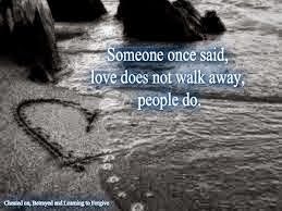 @BatteredHope walking away from love