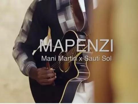 Download Audio | Mani Martin ft Sauti Sol - Mapenzi