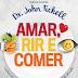 Resenha do Livro Amar, Rir e Comer!!!!!