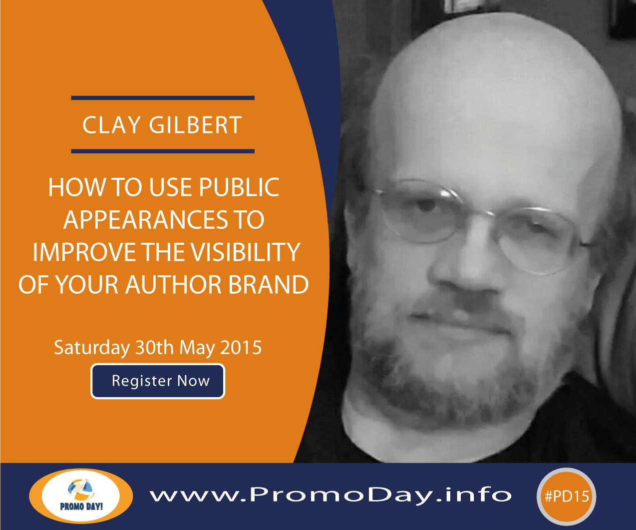 #PD15 Webinar: How To Use Public Appearances To Improve The Visibility of Your Author Brand with Clay Gilbert