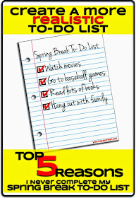 I could probably complete this list. (from Top 5 Reasons I Never Complete My To-Do Lists)