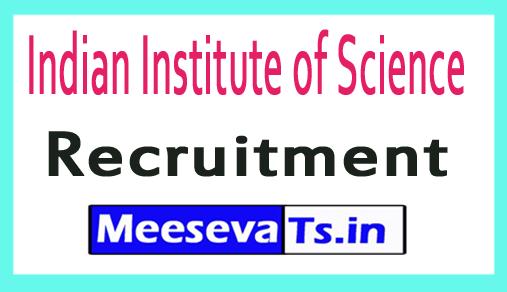 Indian Institute of Science IISC Recruitment