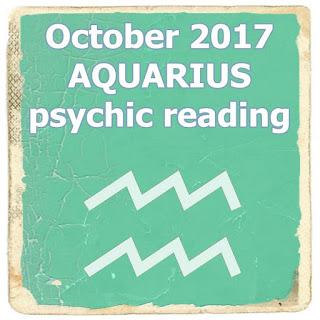 October 2017 AQUARIUS psychic reading forecast